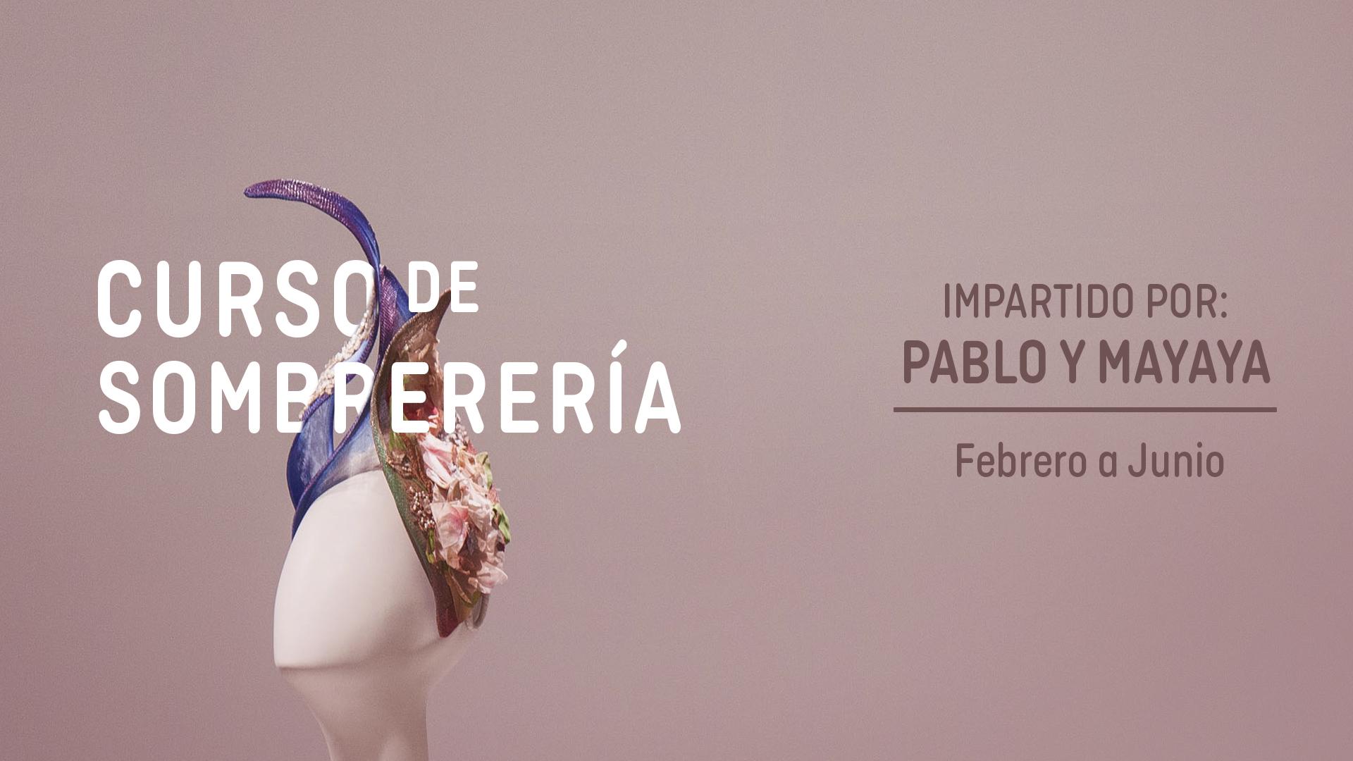 Curso de Sombrerería Pablo Mayaya